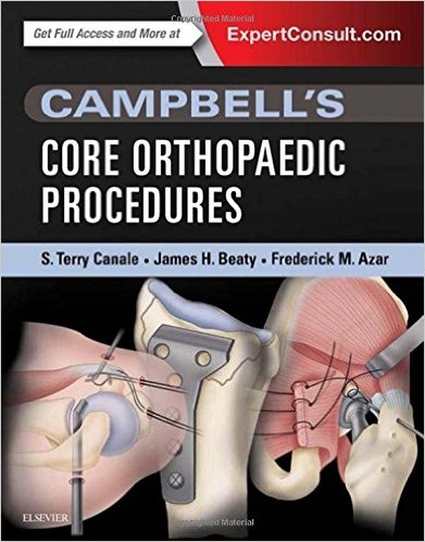 Campbell's Core Orthopaedic Procedures, 1e 1 Har/Psc Edition