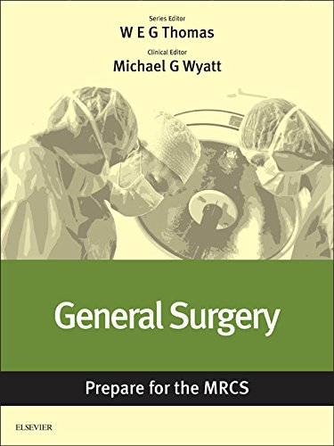 General Surgery: Prepare for the MRCS: Key articles from the Surgery Journal Kindle Edition