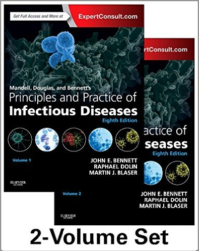 Mandell, Douglas, and Bennett's Principles and Practice of Infectious Diseases: 2-Volume Set, 8e 8th Edition