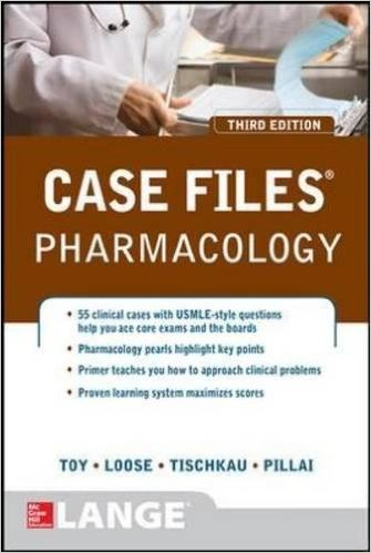 Case Files Pharmacology, Third Edition (LANGE Case Files) 3rd Edition