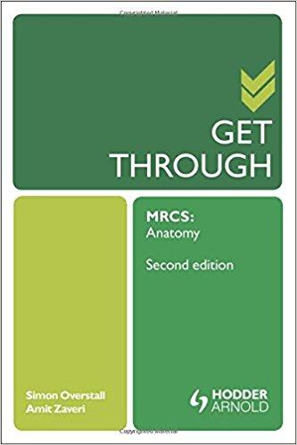 Get Through MRCS: Anatomy 2E 2nd Edition