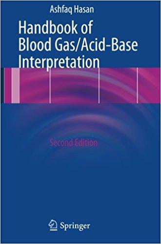 Handbook of Blood Gas/Acid-Base Interpretation 2nd ed