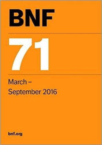 BNF 71 (British National Formulary March-September 2016) 71st Revised edition Edition