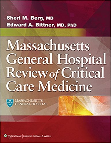 Massachusetts General Hospital Review of Critical Care Medicine 1st Edition