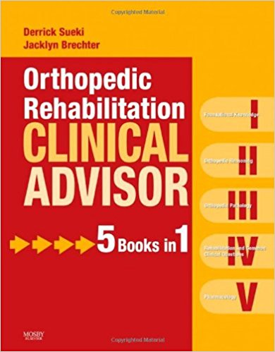 Orthopedic Rehabilitation Clinical Advisor, 1e 1st Edition