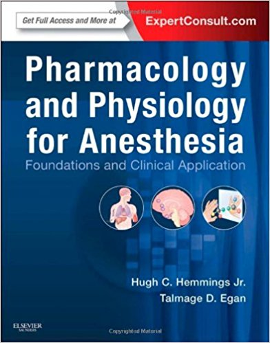Pharmacology and Physiology for Anesthesia: Foundations and Clinical Application, 1e 1 Har/Psc Edition
