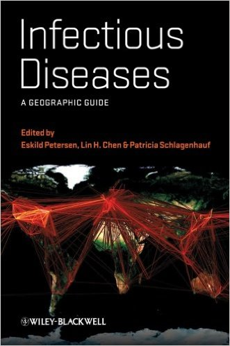 Infectious Diseases: A Geographic Guide 1st Edition