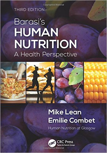 Barasi's Human Nutrition: A Health Perspective, Third Edition 3rd Edition