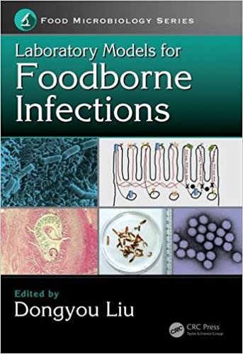 Laboratory Models for Foodborne Infections (Food Microbiology) 1st Edition