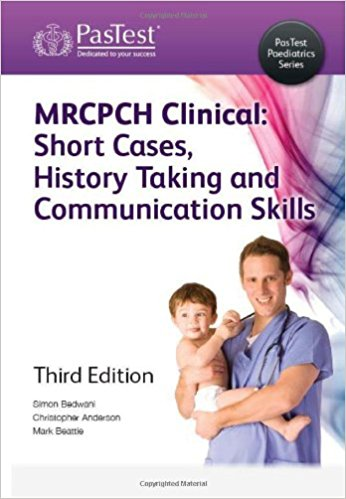 Mrcpch Clinical: Short Cases, History Taking, and Communication Skills