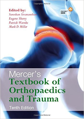 Mercer's Textbook of Orthopaedics and Trauma Tenth edition 10th Edition