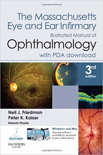 The Massachusetts Eye and Ear Infirmary Illustrated Manual of Ophthalmology, 3e 3rd Edition