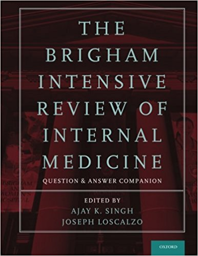 The Brigham Intensive Review of Internal Medicine Question and Answer Companion 1st Edition