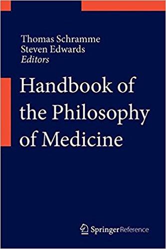 Handbook of the Philosophy of Medicine 1st ed. 2017 Edition