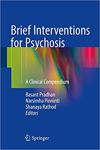Brief Interventions for Psychosis: A Clinical Compendium 1st ed. 2016 Edition