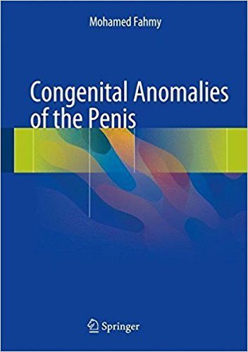 Congenital Anomalies of the Penis 1st ed. 2017 Edition