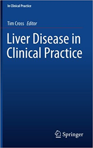 Liver Disease in Clinical Practice 1st ed. 2017 Edition