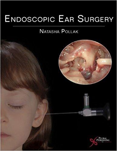 Endoscopic Ear Surgery 1st Edition