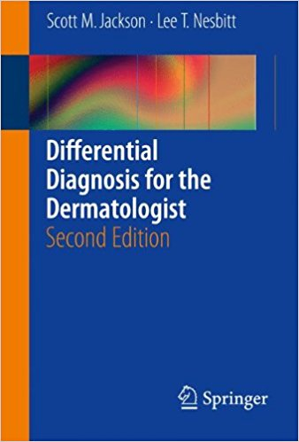Differential Diagnosis for the Dermatologist 2nd Edition