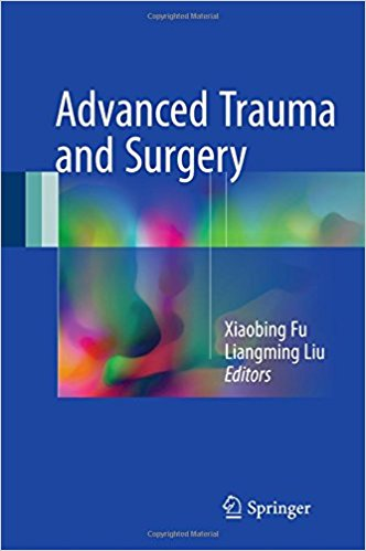 Advanced Trauma and Surgery 1st ed. 2017 Edition