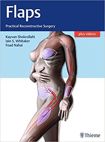 Flaps: Practical Reconstructive Surgery 1st Edition