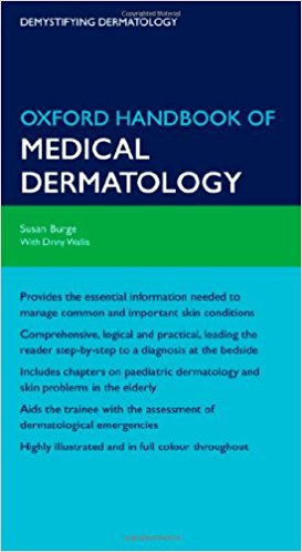 Oxford Handbook of Medical Dermatology (Oxford Medical Handbooks) 1st Edition