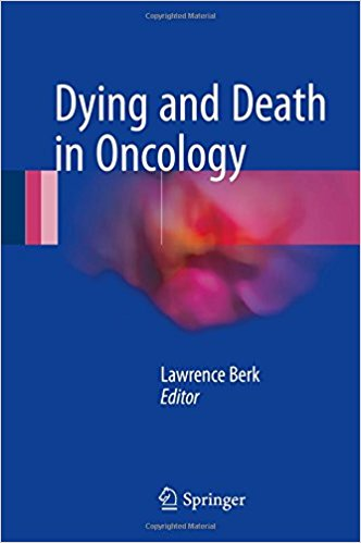 Dying and Death in Oncology 1st ed. 2017 Edition