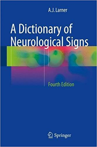 A Dictionary of Neurological Signs 4th ed. 2016 Edition