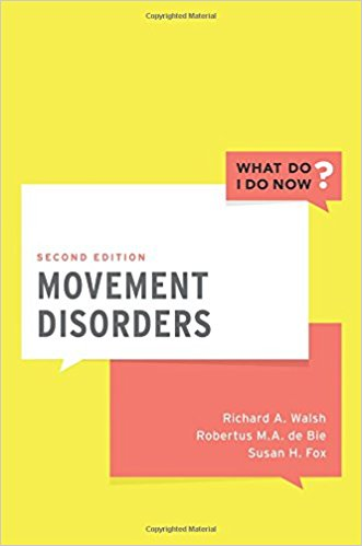 Movement Disorders (What Do I Do Now) 2nd Edition