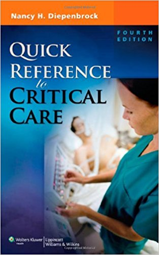 Quick Reference to Critical Care Fourth Edition