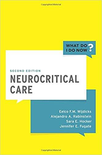 Neurocritical Care (What Do I Do Now) 2nd Edition