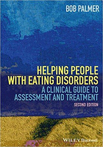 Helping People with Eating Disorders: A Clinical Guide to Assessment and Treatment 2nd Edition