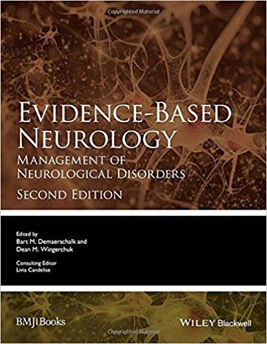 Evidence-Based Neurology: Management of Neurological Disorders (Evidence-Based Medicine) 2nd Edition