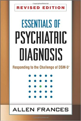 Essentials of Psychiatric Diagnosis, Revised Edition: Responding to the Challenge of DSM-5® Revised Edition