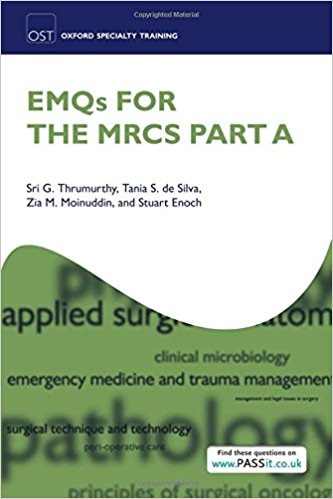 EMQs for the MRCS Part A (Oxford Specialty Training: Revision Texts) 1st Edition