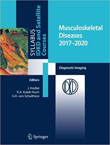 Musculoskeletal Diseases 2017-2020: Diagnostic Imaging 1st ed. 2017 Edition