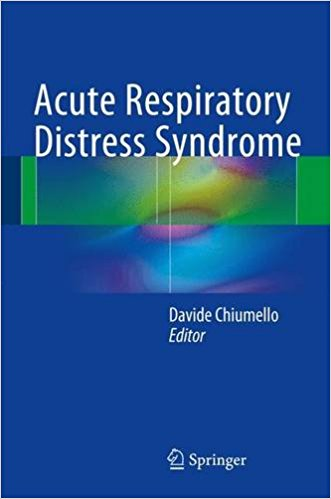 Acute Respiratory Distress Syndrome 1st ed. 2017 Edition