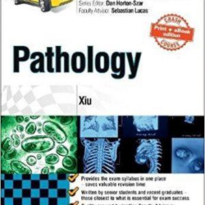 Crash Course Pathology Updated Print + eBook edition, 4e 4th Edition