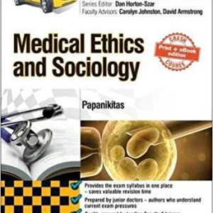 Crash Course Medical Ethics and Sociology Updated Print + eBook edition, 2e 2nd Edition