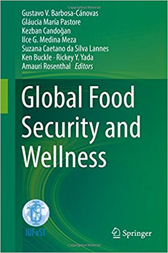 Global Food Security and Wellness 1st ed. 2017 Edition