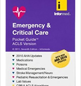 Emergency & Critical Care Pocket Guide, ACLS Version 7th Edition