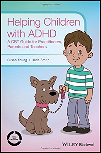 Helping Children with ADHD: A CBT Guide for Practitioners, Parents and Teachers 1st Edition
