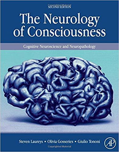 The Neurology of Consciousness, Second Edition: Cognitive Neuroscience and Neuropathology 2nd Edition