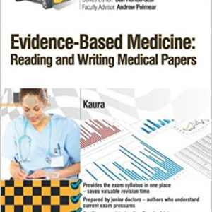 Crash Course Evidence-Based Medicine: Reading and Writing Medical Papers, 1e 1st Edition