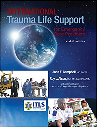 International Trauma Life Support for Emergency Care Providers (8th Edition) 8th Edition