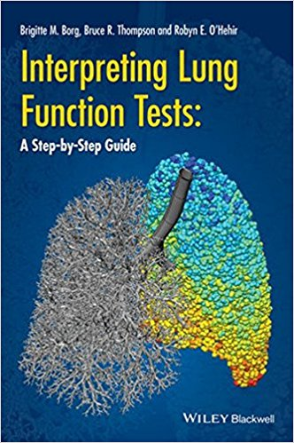 Interpreting Lung Function Tests: A Step-by Step Guide 1st Edition