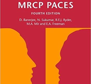 An Aid to the MRCP PACES, Volume 2: Stations 2 and 4 4th Edition