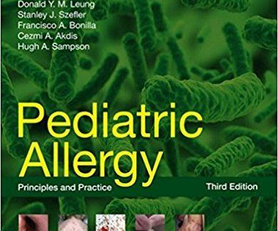 Pediatric Allergy: Principles and Practice, 3e 3rd Edition