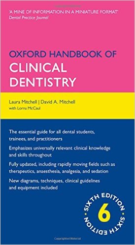 Oxford Handbook of Clinical Dentistry (Oxford Medical Handbooks) 6th Edition