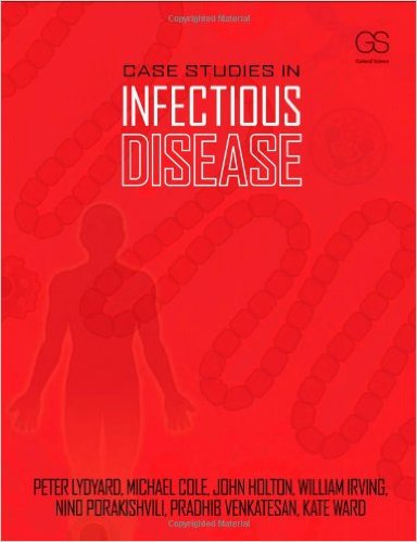 Case Studies in Infectious Disease 1st Edition